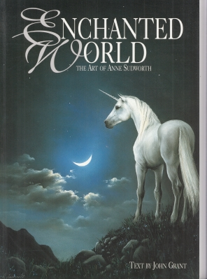 Image for Enchanted World: The Art Of Anne Sudworth.
