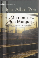 Image for The Murders In The Rue Morgue The Complete Crime Stories.
