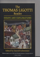 Image for The Thomas Ligotti Reader: Essays And Explorations.