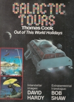 Image for Galactic Tours: Thomas Cook Out Of This World Vacations (signed by both author & artist).