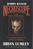 Image for Harry Keogh: Necroscope And Other Weird Heroes!