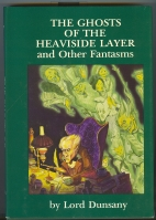 Image for The Ghosts Of The Heaviside Layer And Other Fantasms.