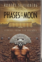 Image for Phases Of The Moon: Stories of Six Decades (26-lettered copy signed/trayased)..
