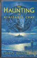Image for The Haunting Of Alaizabel Cray.