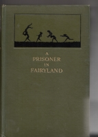 Image for A Prisoner In Fairyland (The Book That 'Uncle Paul' Wrote).