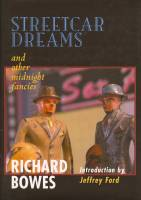 Image for Streetcar Dreams And Other Midnight Fancies (signed/limited).