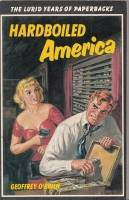 Image for Hardboiled America: The Lurid Years Of Paperbacks.