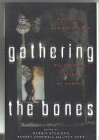 Image for Gathering The Bones.