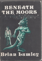 Image for Beneath The Moors (inscribed to Hugh Lamb).