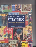 Image for The Age Of The Storytellers: British Popular Fiction Magazines 1880-1950 (presentation copy to Hugh Lamb).