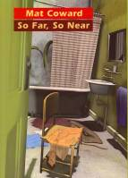 Image for So Far, So Near: Stories (26-copy hardcover/signed).