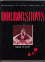 Image for Horrorshows: The A - Z Of Horror In Film, TV, Radio & Theatre.