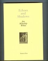 Image for Echoes And Shadows (signed by the publishers).