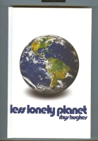 Image for Less Lonely Planet (Tales Of Here, There, & Happenstance).