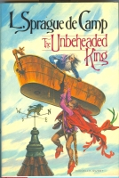 Image for The Unbeheaded King.