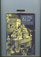 Image for Living With The Dead (The Tale Of Old Corpsenberg) (signed/limited).