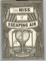 Image for The Hiss Of Escaping Air.