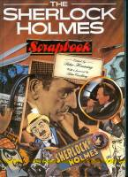 Image for The Sherlock Holmes Scrapbook: Fifty Years of Occasional Articles, Newspaper Cuttings, Letters, Memoirs, Anecdotes, Pictures, Photographs and Drawings Related to the Great Detective.