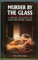 Image for Murder By The Glass: A Vintage Collection of Crime And Mystery Stories.