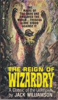 Image for The Reign Of Wizardry.