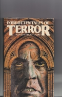 Image for Forgotten Tales Of Terror (signed by the editor).