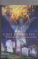 Image for Cast A Cold Eye.