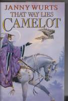 Image for That Way Lies Camelot.