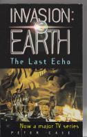Image for Invasion: Earth - The Last Echo.