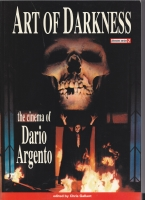 Image for Art Of Darkness: The Cinema Of Dario Argento.