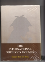 Image for The International Sherlock Holmes: A Companion Volume To The World Bibliography Of Sherlock Holmes And Dr. Watson.