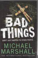 Image for Bad Things.
