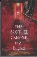 Image for The Brothel Creeper: Stories Of Sexual And Spiritual Tension (100-copy/limited + presentation copy).