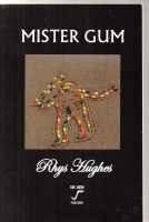 Image for Mister Gum Or: The Possibly Phoney Profundity Of Puerility by Mr Gum..