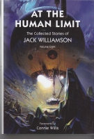 Image for At The Human Limit: The Collected Stories Of Jack Williamson, Volume Eight.