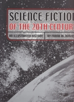 Image for Science Fiction Of The Twentieth Century: An Illustrated History.