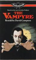 Image for The Vampyre, Retold By David Campton, Based On A Story By John Polidori.