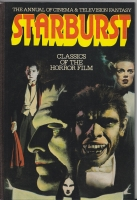 Image for Starburst The Annual of Cinema & Television Fantasy: Classics of the Horror Film (1982 annual)..