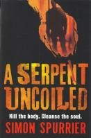 Image for A Serpent Uncoiled.