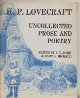 Image for H. P. Lovecraft: Uncollected Prose And Poetry.