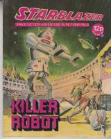 Image for Starblazer: Space Fiction Adventure In Pictures No 6: Killer Robot.