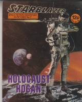 Image for Starblazer: Space Fiction Adventure In Pictures No 7: Holocaust Hogan