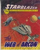 Image for Starblazer: Space Fiction Adventure In Pictures No 12: The Web Of Arcon.