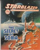 Image for Starblazer: Space Fiction Adventure In Pictures No 16: The Secret Of Soma.