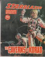Image for Starblazer: Space Fiction Adventure In Pictures No 17: The Caverns Of Korad.