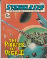 Image for Starblazer: Space Fiction Adventure In Pictures No 22: The Pirates Of Vega 111.