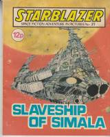 Image for Starblazer: Space Fiction Adventure In Pictures No 23: Slaveship Of Simala.