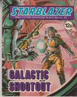 Image for Starblazer: Space Fiction Adventure In Pictures No 25: Galactic Shootout.