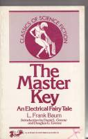 Image for The Master Key: An Electrical Fairy Tale.
