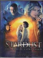 Image for Stardust: The Visual Companion, Being An Account Of The Making Of A Magical Movie.