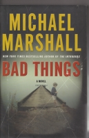 Image for Bad Things. (signed by the author).